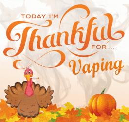Thankful for Vaping
