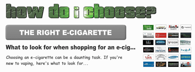 How To Choose An E-Cigarette