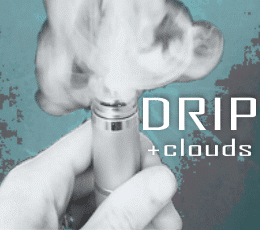 E-Juice for Dripping & Clouds