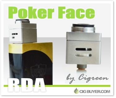 Cigreen Poker Face RDA