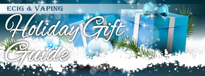 E-Cig & Vaping Holiday Gift Ideas Guide