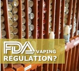 New FDA Vaping Regulations - Changes & Impact