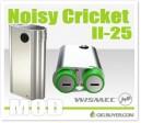 Wismec Noisy Cricket II-25 Mod – $24.49