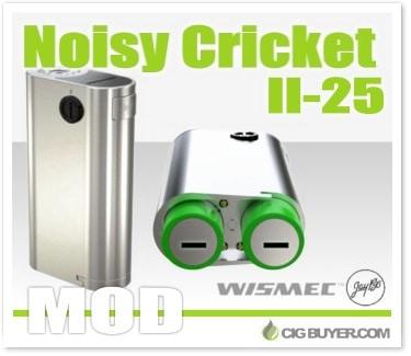 Wismec Noisy Cricket II-25 Mod