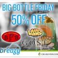 "Breazy ""Big Bottle Friday"" – 50% OFF Loaded, Gost & BFB E-Liquid"