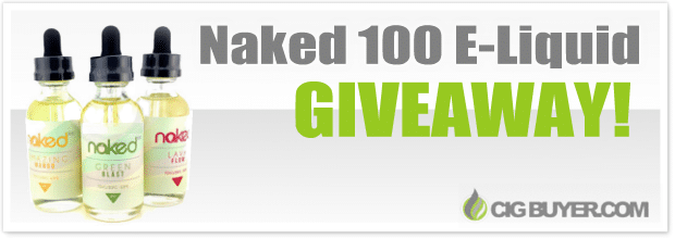 Naked 100 E-Liquid & Juice Giveaway