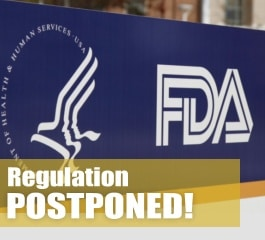 FDA Vaping Regulation Postponed