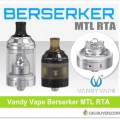 Vandy Vape Berserker MTL RTA Tank – $25.49