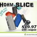 Hohm Slice 101W (26650) Mod Blowout Sale – From $19.97