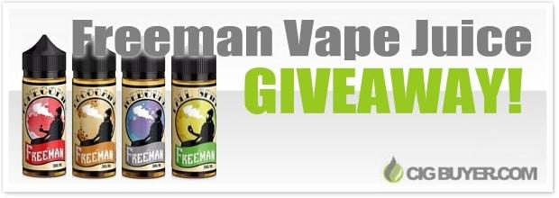 Freeman Vape Juice Giveaway