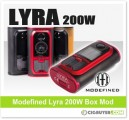 Modefined Lyra 200W Box Mod / Kit – From $45.76