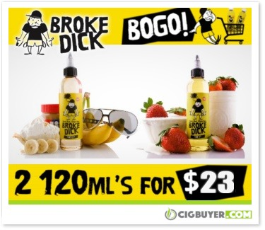 Broke Dick E-Juice BOGO Deal